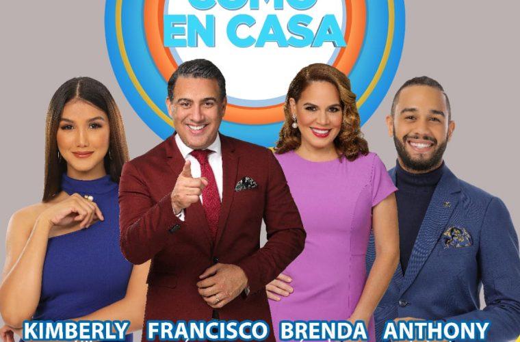 'Como en Casa' lo nuevo de la Tv nacional dominicana.